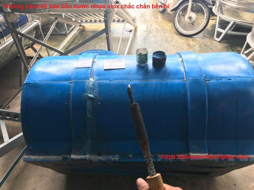 cách để hàn bồn nước nhựa inox tốt nhất